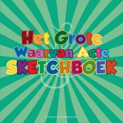 Waarvan Acte Sketchboek
